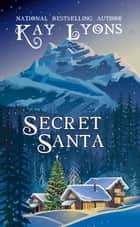 Secret Santa ebook by Kay Lyons