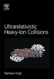 Ultrarelativistic Heavy-Ion Collisions ebook by Ramona Vogt