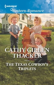The Texas Cowboy's Triplets ebook by Cathy Gillen Thacker