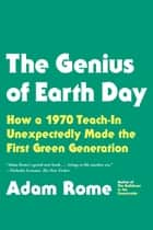 The Genius of Earth Day ebook by Adam Rome