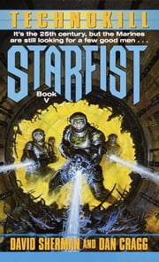 Starfist: Technokill ebook by David Sherman,Dan Cragg