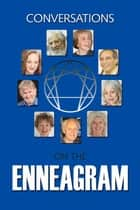 Conversations on the Enneagram ebook by Eleanora Gilbert
