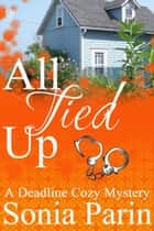 All Tied Up ebook by Sonia Parin