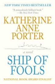 Ship of Fools - A Novel ebook by Katherine Anne Porter