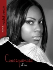 Consequences ebook by Poetic Ray