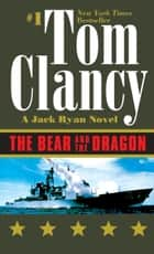 The Bear and the Dragon ebook by