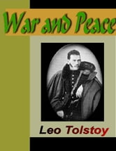 War and Peace ebook by Tolstoy, Leo