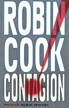 Contagion ebook by Robin Cook, Bernard Ferry