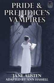 Pride and Prejudice's Vampires ebook by Ann Hassell