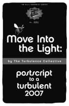 Move into the Light ebook by Turbulence Collective