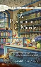A Premonition of Murder ebook by Mary Kennedy