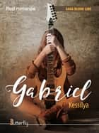 Gabriel ebook by KESSILYA