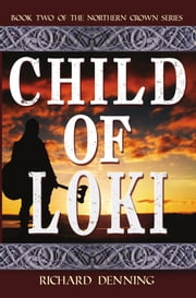 Child of Loki ebook by Richard Denning