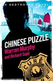 Chinese Puzzle - Number 3 in Series ebook by Warren Murphy,Richard Sapir
