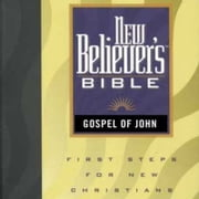 New Believer's Bible - Gospel of John audiobook by