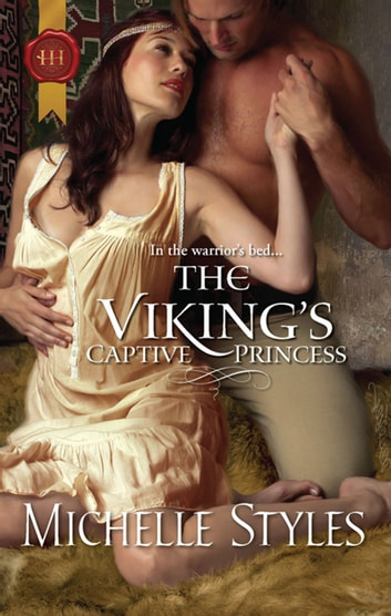 The Viking's Captive Princess ebook by Michelle Styles