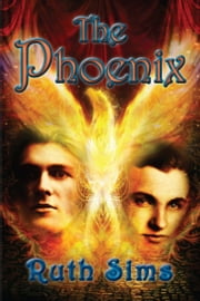 The Phoenix ebook by Ruth Sims