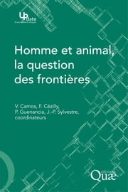 Homme et animal, la question des frontières ebook by Valérie Camos, Pierre Guenancia, Frank Cézilly,...