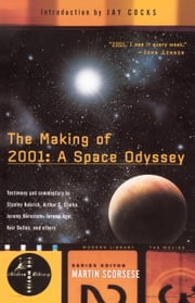 The Making of 2001: A Space Odyssey ebook by Stephanie Schwam,Jay Cocks