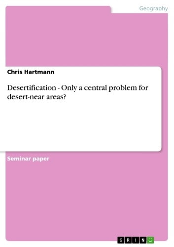 Desertification - Only a central problem for desert-near areas? - Only a central problem for desert-near areas? ebook by Chris Hartmann