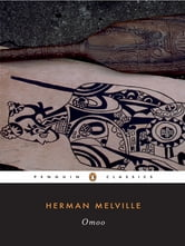 Omoo - A Narrative of Adventures in the South Seas ebook by Herman Melville