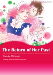 THE RETURN OF HER PAST - Harlequin Comics ebook by Lindsay Armstrong, Kakuko Shinozaki