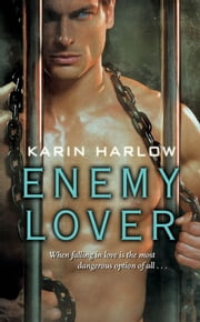 Enemy Lover ebook by Karin Harlow