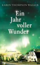 Ein Jahr voller Wunder - Roman ebook by Karen Thompson Walker, Astrid Finke