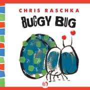 Buggy Bug ebook by Chris Raschka