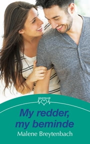 My redder, my beminde ebook by Malene Breytenbach