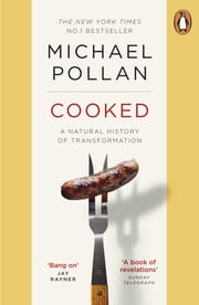 Cooked - A Natural History of Transformation ebook by Michael Pollan