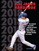 The Bill James Handbook 2018 ebook by Bill James, Baseball Info Solutions
