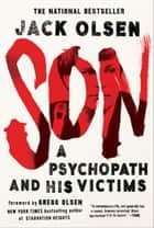 Son: A Psychopath and His Victims ebook by Jack Olsen