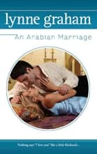 An Arabian Marriage ebook by Lynne Graham