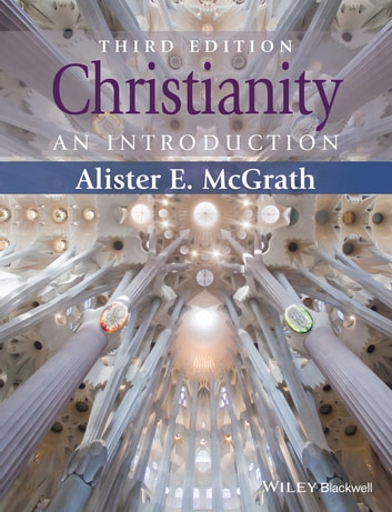 Christianity - An Introduction ebook by Alister E. McGrath