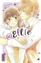 @Ellie - tome 4 ebook by Momo Fuji