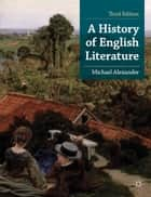A History of English Literature ebook by Michael Alexander