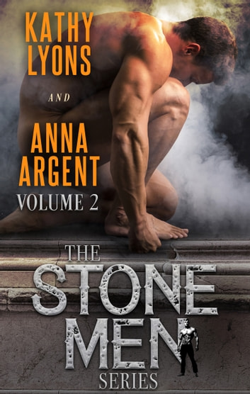 The Stone Men Series Boxed Set 2 ebook by Kathy Lyons