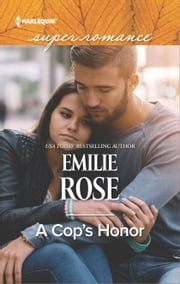 A Cop's Honor ebook by Emilie Rose