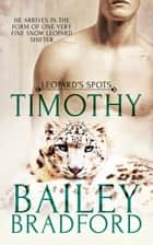 Timothy ebook by Bailey Bradford