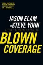 Blown Coverage ebook by