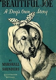 Beautiful Joe ebook by Marshall Saunders,Charles Copeland (Illustrator)