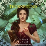 Thornbound audiobook by Stephanie Burgis