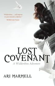 Lost Covenant - A Widdershins Adventure ebook by Ari Marmell