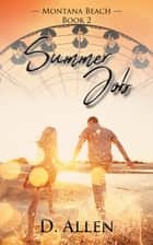 Summer Job ebook by D. Allen