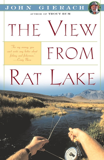 View From Rat Lake ebook by John Gierach
