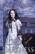 Lord of Darkness ebook by Ava Bradley