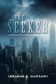 The Seeker - The Count's War ebook by Ibrahim A. Hawsawi