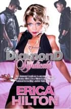 The Diamond Syndicate ebook by Erica Hilton