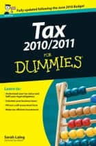 Tax 2010 / 2011 For Dummies ebook by Sarah Laing